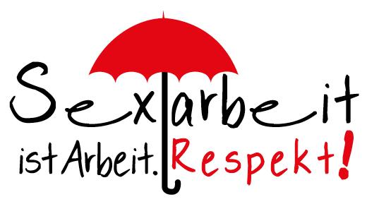 """Kampagne """"Sexarbeit ist Arbeit. Respekt!"""""""